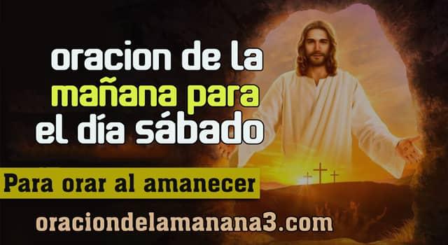 Oración para rezar el Día Sábado