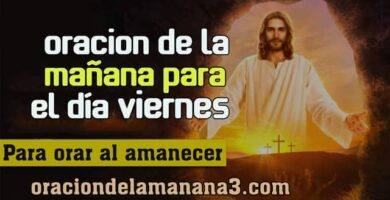 Oración para orar el día viernes al amanecer