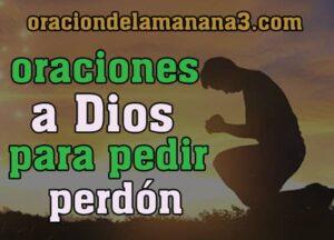 Oraciones a Dios para pedir perdón