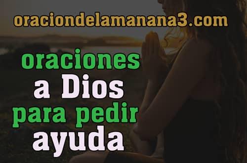 Oraciones a DIos para pedir ayuda