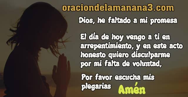 Oración para que te disculpe DIos por no cumplir una promesa